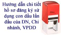 Hướng dẫn hồ sơ đăng ký sử dụng con dấu, Công ty, chi nhánh, VPĐD mới thành lập